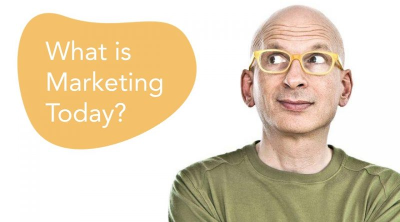 What is Marketing Today? With Seth Godin
