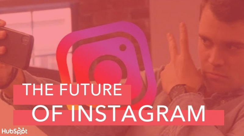 What Does The Future of Instagram Look Like?